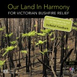 476 3552 Bushfire - Our Land in Harmony